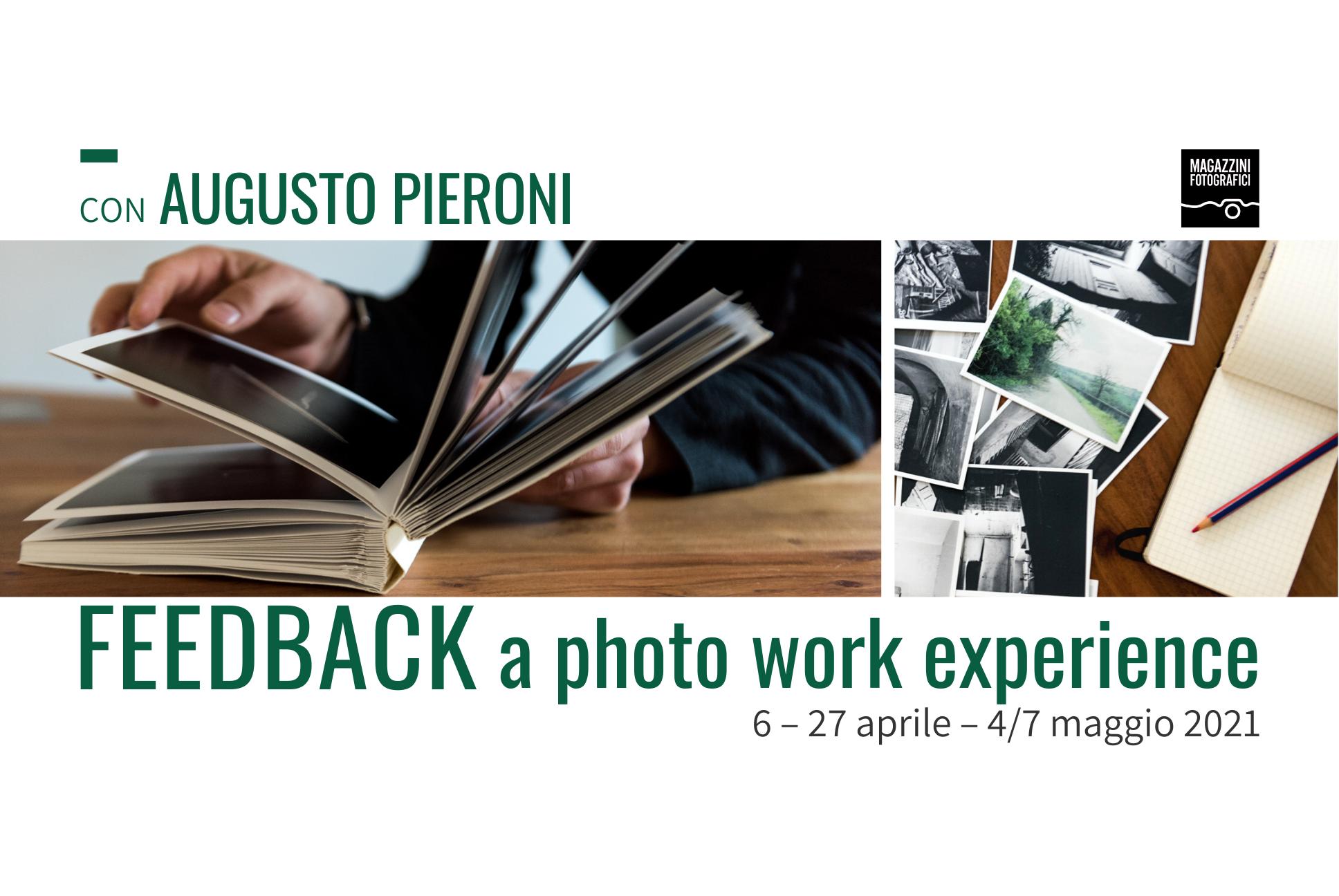 """FeedBack: a photo work experience"" con Augusto Pieroni"