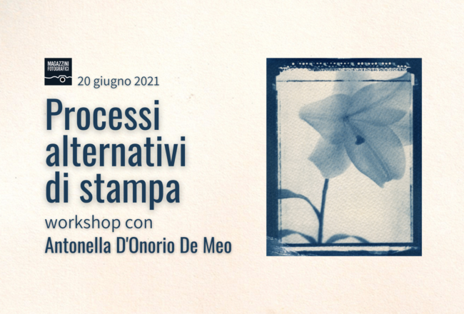 Processi alternativi di Stampa Workshop Magazzini Fotografici
